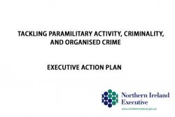 Tackling Paramilitary Activity, Criminality and Organised Crime - Executive Action Plan cover